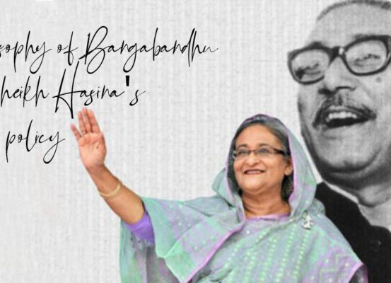 Philosophy of Bangabandhu in Sheikh Hainan's foreign policy